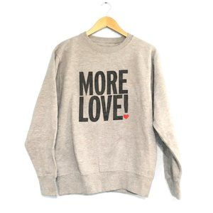 WE ARE MASSIV. More Love! Grey Sweatshirt Unisex S